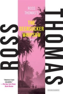The Seersucker Whipsaw, Paperback / softback Book
