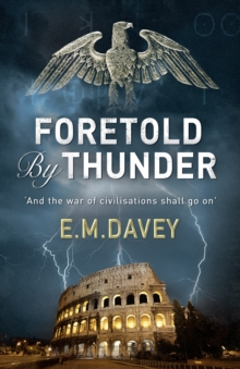 Foretold by Thunder (Book 1 in The Book of Thunder series), Paperback / softback Book