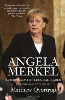 Angela Merkel : Europe's Most Influential Leader, Paperback / softback Book