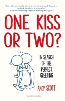 One Kiss or Two? : In Search of The Perfect Greeting, Hardback Book