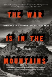 The War is in the Mountains, Hardback Book
