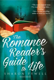 The Romance Reader's Guide to Life, Hardback Book