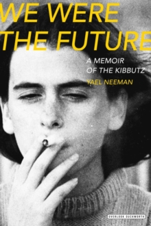 We Were the Future, Paperback Book
