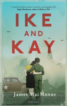 Ike and Kay, Hardback Book