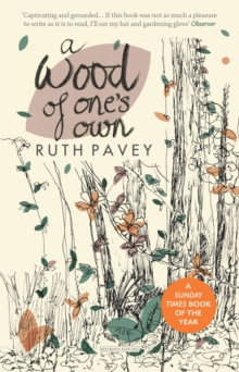 A Wood of One's Own, Paperback / softback Book