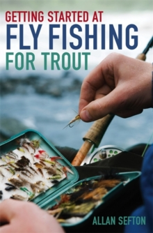 Getting Started at Fly Fishing for Trout, Paperback Book