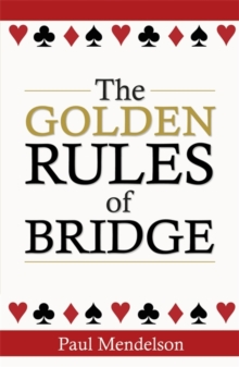 The Golden Rules Of Bridge, Paperback / softback Book