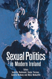 Sexual Politics in Modern Ireland, Paperback Book