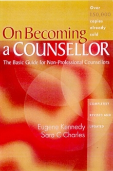 On Becoming a Counsellor : The Basic Guide for Non-Professional Counsellors, Paperback / softback Book