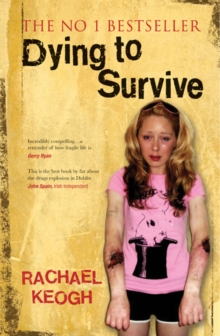 Dying to Survive : Updated 10-year anniversary edition, EPUB eBook