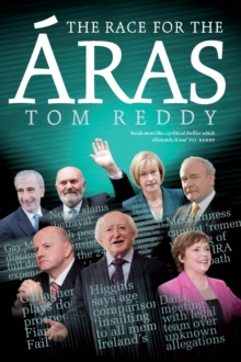 The Race for the Aras 2012 : Presedential Election 2012, EPUB eBook