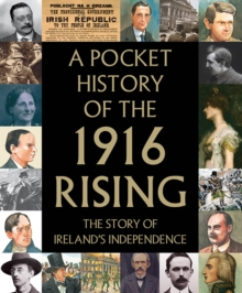 A Pocket History of the 1916 Rising, Hardback Book