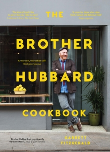 The Brother Hubbard Cookbook, Hardback Book