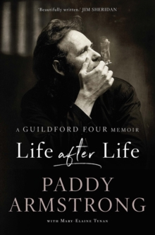 Life After Life : A Guildford Four Memoir, Paperback Book