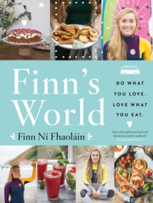 Finn's World : Do What You Love. Love What You Eat., Hardback Book