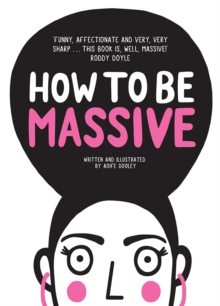 How to be Massive, Hardback Book