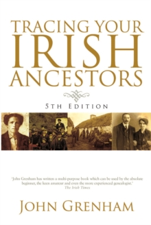 Tracing Your Irish Ancestors, Paperback / softback Book