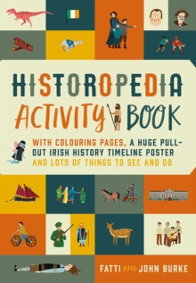 Historopedia Activity Book : With colouring pages, a huge pull-out timeline poster and lots of things to see and do, Paperback / softback Book