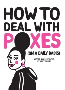 How to Deal with Poxes (on a Daily Basis), Hardback Book