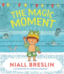 The Magic Moment, Hardback Book
