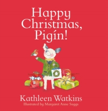 Happy Christmas, Pigin!, Hardback Book