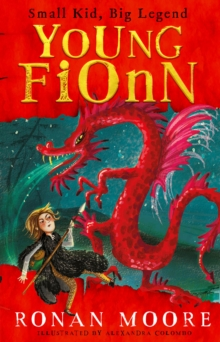 Young Fionn : Small Kid, Big Legend, Paperback / softback Book