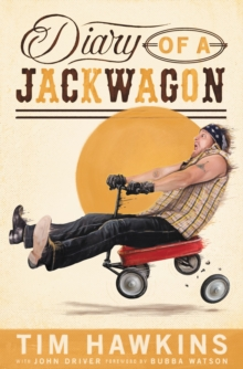Diary of a Jackwagon, Paperback Book