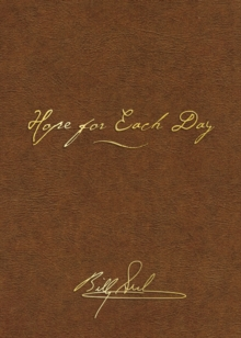 Hope for Each Day Signature Edition : Words of Wisdom and Faith, Leather / fine binding Book
