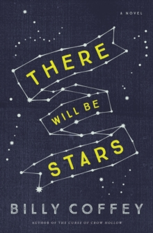 There Will Be Stars, Paperback / softback Book