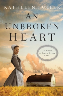 An Unbroken Heart, Paperback / softback Book