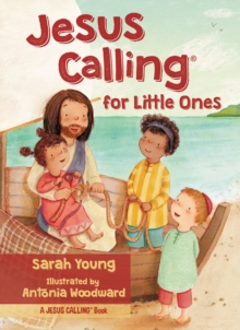 Jesus Calling for Little Ones, Board book Book