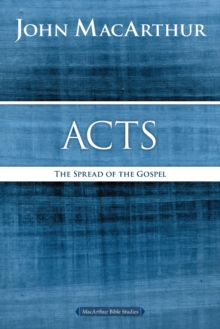 Acts : The Spread of the Gospel, Paperback / softback Book