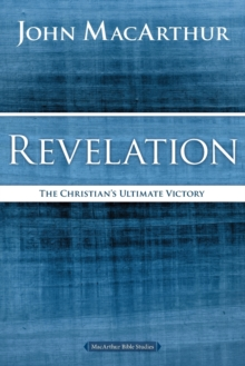 Revelation : The Christian's Ultimate Victory, Paperback Book