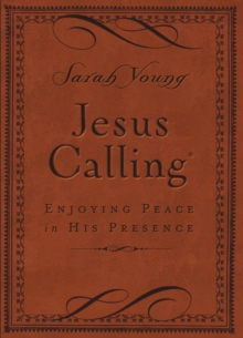 Jesus Calling (Brown Leathersoft) : Enjoying Peace in His Presence (with Scripture References), Leather / fine binding Book