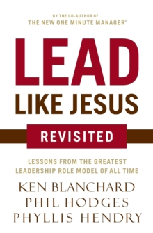 Lead Like Jesus Revisited, Paperback Book
