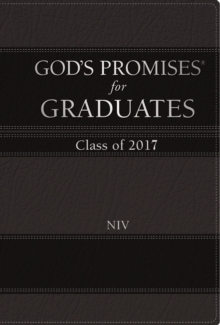 God's Promises for Graduates: Class of 2017 - Black : New International Version, Hardback Book