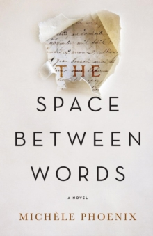 The Space Between Words, Paperback / softback Book