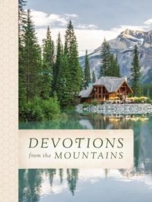 Devotions from the Mountains, Hardback Book