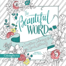 The Beautiful Word Adult Coloring Book : Creative Coloring and Hand Lettering, Paperback Book
