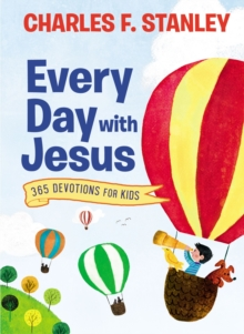 Every Day with Jesus : 365 Devotions for Kids, Hardback Book