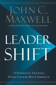 Leadershift : The 11 Essential Changes Every Leader Must Embrace, EPUB eBook