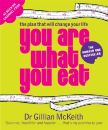 You are What You Eat : The Plan That Will Change Your Life, Paperback Book