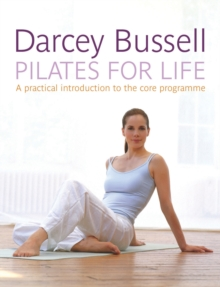Pilates for Life : Get The Body You Want In 2018, Paperback Book