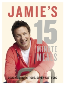 Jamie's 15-Minute Meals, Hardback Book