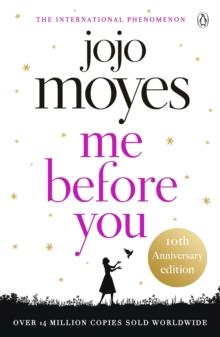 Me Before You : Discover the book where it all began. The love story that captured a million hearts, Paperback / softback Book