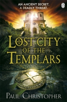 Lost City of the Templars, Paperback / softback Book