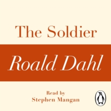 The Soldier (A Roald Dahl Short Story), eAudiobook MP3 eaudioBook