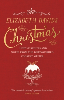 Elizabeth David's Christmas, Hardback Book