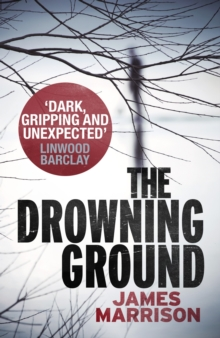 The Drowning Ground, Hardback Book
