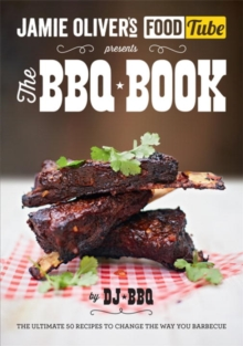 Jamie's Food Tube: The BBQ Book, Paperback / softback Book